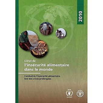 L'Etat de L'Insecurite Alimentaire Dans Le Monde 2010
