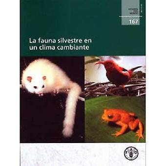 La Fauna Silvestre sv FN Clima Cambiante