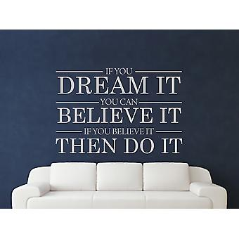 Drøm det mener det lave det Wall Art klistermærke - grå