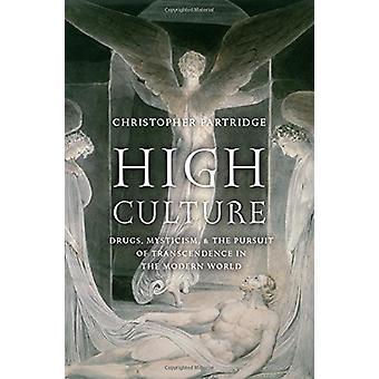 Misticismo de alta cultura - drogas - - e a busca da transcendência na
