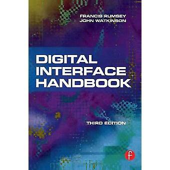 Digital Interface Handbook by Watkinson & John