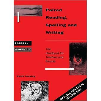 Emparejado de lectura escritura y ortografía por desmoche y Keith J.
