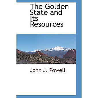 Golden State og ressursene av Powell & John J.