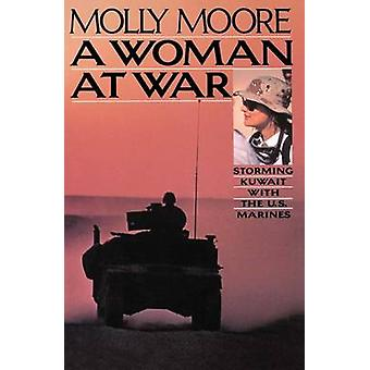 A Woman at War by Moore & Molly