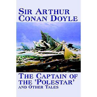 Il capitano della Polestar and Other Tales di Arthur Conan Doyle finzione letteraria racconti di Conan Doyle Arthur &