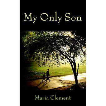 Min eneste søn af Clement & Maria