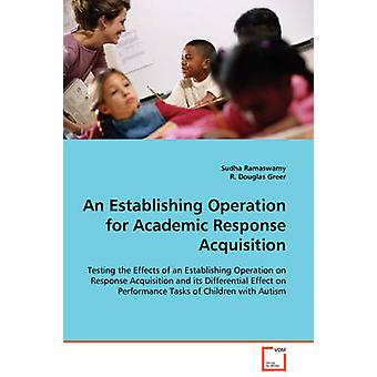 An Establishing Operation for Academic Response Acquisition by Ramaswamy & Sudha
