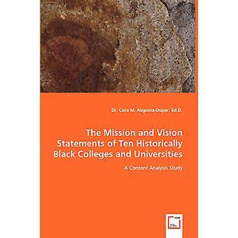 Mission og Vision erklæringer af ti historisk Black Colleges og universiteter en indholdsanalyse undersøgelse af AugustaDupar & Cora M.