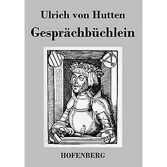 Gesprchbchlein av Ulrich von Hutten