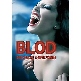 Blod by Srensen & Michael