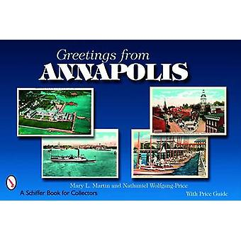 Greetings from Annapolis by Mary Martin - Nathaniel Wolfgang-Price -