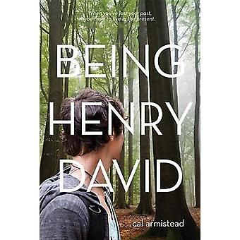 Being Henry David by Cal Armistead - 9780807506158 Book