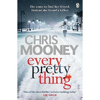 Every Pretty Thing by Chris Mooney - 9781405922456 Book