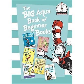 The Big Aqua Book of Beginner Books by Dr Seuss - 9781524764425 Book