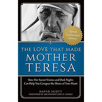 Love That Made Mother Teresa by David Scott - 9781622823628 Book