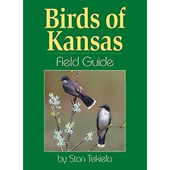 Birds of Kansas Field Guide by Stan Tekiela - 9781885061348 Book