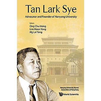 Tan Lark Sye - Advocator and Founder of Nanyang University by Chu Meng