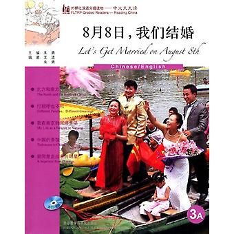 Let's Get Married on August 8th - FLTRP Graded Readers-reading China -