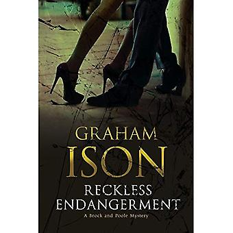 Reckless Endangerment (Brock� and Poole)