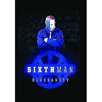 Sixth Man: Bluesanity [DVD] USA import