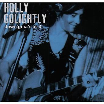 Holly Golightly - ned Ginas på 3 [CD] USA import