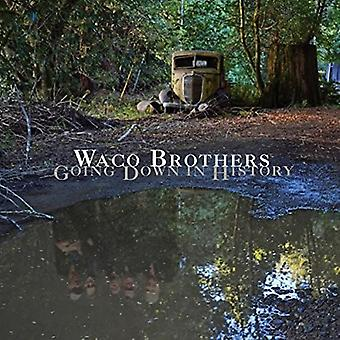 Waco Brothers - går nede i historie [CD] USA import