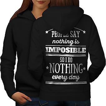 Nothing Impossible Funny Women BlackHoodie Back | Wellcoda