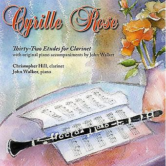 Hill/Walker - Cyrille Rose: 32 Etüden für Klarinette und Klavier [CD] USA Import