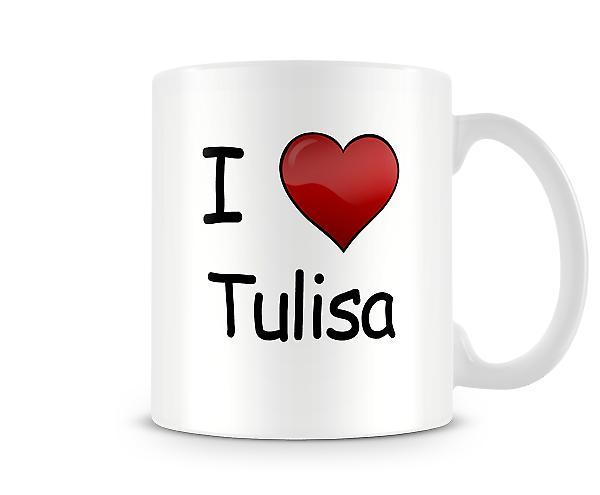 Ich liebe Tulisa bedruckte Becher