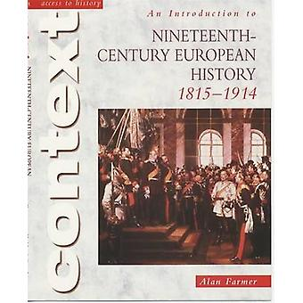 Access to History Context - An Introduction to 19th-Century European H