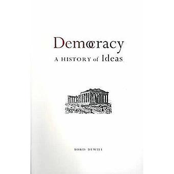 Démocratie - une histoire des idées, par Boris DeWiel - Book 9780774808026