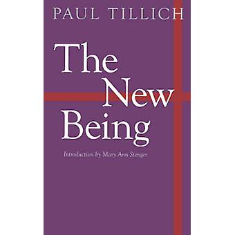 The New Being by Paul Tillich - Mary Ann Stenger - 9780803294585 Book
