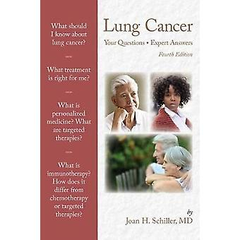 Lung Cancer - Your Questions - Expert Answers by Joan H. Schiller - 97