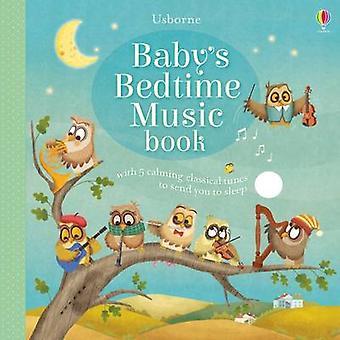 Baby's Bedtime Music Book by Sam Taplin - Giussi Capizzi - 9781474921