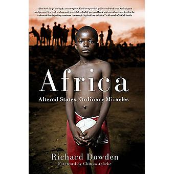 África - Estados - milagros ordinarios por Richard Dowden - 978158 alterados