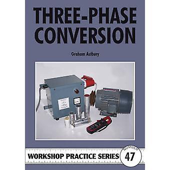 Three-phase Conversion by Graham R. Astbury - 9781854862624 Book