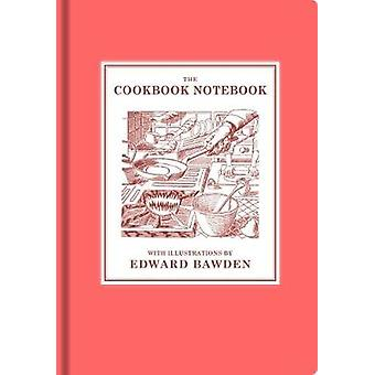 The Cookbook Notebook by Edward Bawden - 9781910787724 Book
