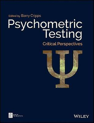 Psychometric Testing - Critical Perspectives by Barry Cripps - 9781119