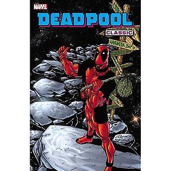 Deadpool Classic Vol. 6