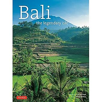 Bali: A Legendary Isle (Travel Adventure)