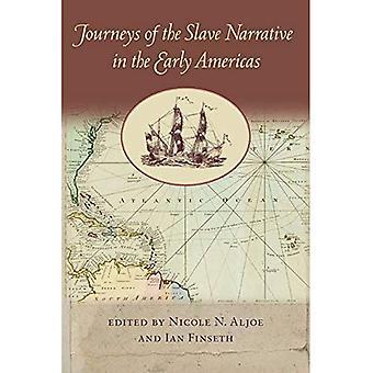 Reisen der Sklave Erzählung im frühen Amerika (New World Studies)
