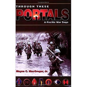 Through These Portals: A Pacific War Saga