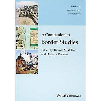 En følgesvenn til grensen studier (Wiley Blackwell ledsagere til antropologi)