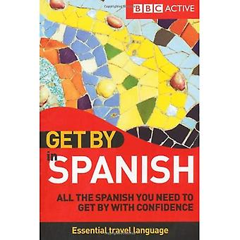 Get by in Spanish