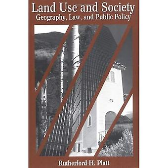 Land Use and Society Geography, Law, and Public Policy