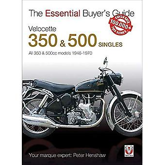 Velocette 350 & 500 Singles 1946 to 1970 (Essential Buyer's Guide Series)