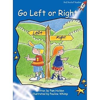 Go Left or Right: Level 3: Early (Red Rocket Readers: Fiction Set A)