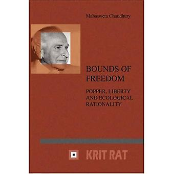 Bounds of Freedom : Popper, Liberty and Ecological Rationality