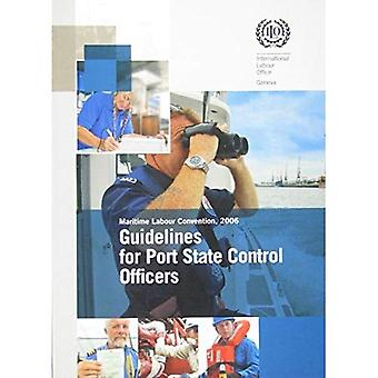 Guidelines for Port State Control Officers Carrying Out Inspections Under the Maritime Labour Convention, 2006