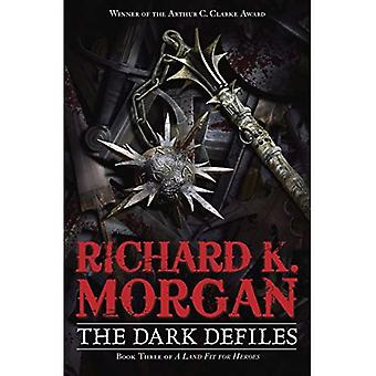 The Dark Defiles (Land Fit for Heroes)